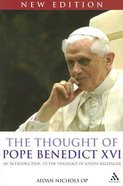 The Thought of Benedict Xvi (2nd Edition) Paperback