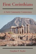 First Corinthians: A Faith Community Commentary Paperback