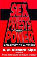 Sex, Priests and Power Hardback