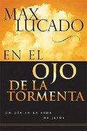 En El Ojo De La Tormenta (In The Eye Of The Storm)