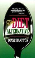 The Diet Alternative Mass Market