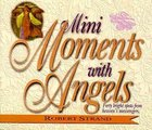 Mini Moments With Angels Paperback