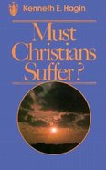 Must Christians Suffer? Paperback