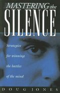 Mastering the Silence Paperback