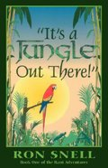 It's a Jungle Out There! Paperback