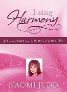 I Sing Harmony Hardback