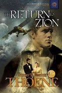 The Return to Zion (#03 in Zion Chronicles Series) Paperback