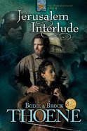 Jerusalem Interlude (#04 in Zion Covenant Series) Paperback