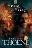 Danzig Passage (#05 in Zion Covenant Series) Paperback