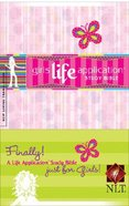 NLT Girls Life Application Study Bible Just For Girls! Paperback