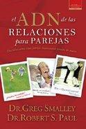 El Adn De Las Relaciones Para Parejas (The Dna Of Relationships For Couples) Paperback