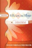 Faith, Love, and Patience (2 Thessalonians) (Girl's Guide Study Series) Paperback