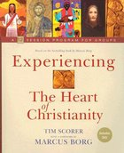 Experiencing the Heart of Christianity (Includes Dvd) Paperback