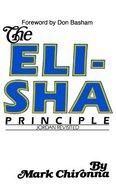 The Elisha Principle Paperback