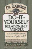 Do It Yourself Relationship Mender Paperback