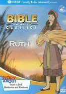 Ruth (Bible Animated Classics Series)