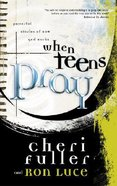 When Teens Pray Paperback