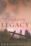 The Brushstroke Legacy Paperback