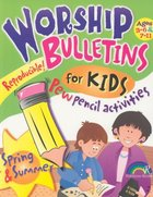 Worship Bulletins For Kids: Spring & Summer Paperback