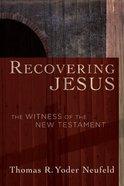 Recovering Jesus Paperback