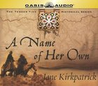 A Name of Her Own CD