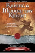 Raising a Modern Day Knight Paperback