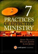 7 Practices of Effective Ministry (North Point Resources Series)