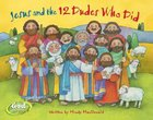 Jesus and the 12 Dudes Who Did (Godcounts Series) Board Book