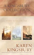 A Kingsbury Collection (3 Novels In 1) Hardback