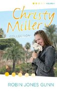 Christy Miller Collection Volume 4 Hardback