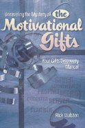 Unraveling the Mystery of the Motivational Gifts Hardback