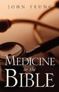 Medicine in the Bible