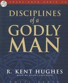 Disciplines of a Godly Man CD