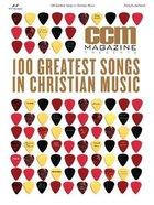 Ccm Magazine Presents: 100 Greatest Songs in Christian Music (Music Book) Paperback