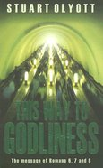 This Way to Godliness Paperback
