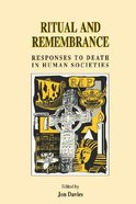 Ritual and Remembrance Responses to Death in Human Societies