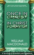 Once in Christ in Christ Forever Paperback