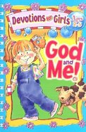 God and Me! #01 (Girls 2-5) (God And Me Series)