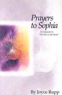 Prayers to Sophia Paperback