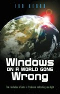 Windows on a World Gone Wrong Paperback