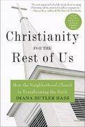 Christianity For the Rest of Us Paperback