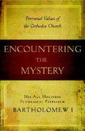 Encountering the Mystery Hardback