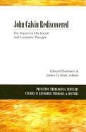 John Calvin Rediscovered Paperback