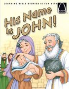 His Name is John! (Arch Books Series) Paperback