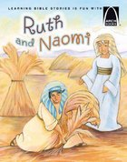 Arch Books: Ruth and Naomi