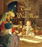 The Visit of the Wise Men Hardback
