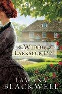 The Widow of Larkspur Inn (#01 in Gresham Chronicles Series) Paperback