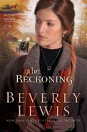 The Reckoning (#03 in Heritage Of Lancaster County Series) Paperback