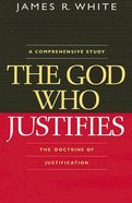The God Who Justifies Paperback