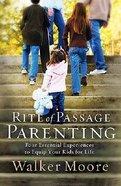 Rite of Passage Parenting Hardback